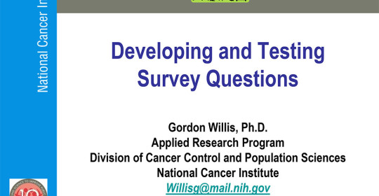 Developing and Testing Survey Questions
