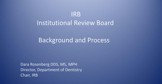 IRB –  Institutional Review Board