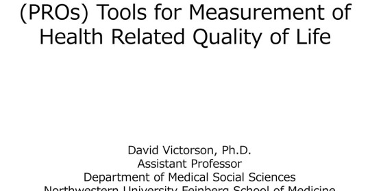 Patient Reported Outcomes (PROs) Tools for Measurement of Health Related Quality …